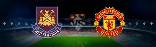 Предварительный прогноз и ставки на поединок Вест Хэм — Манчестер Юнайтед